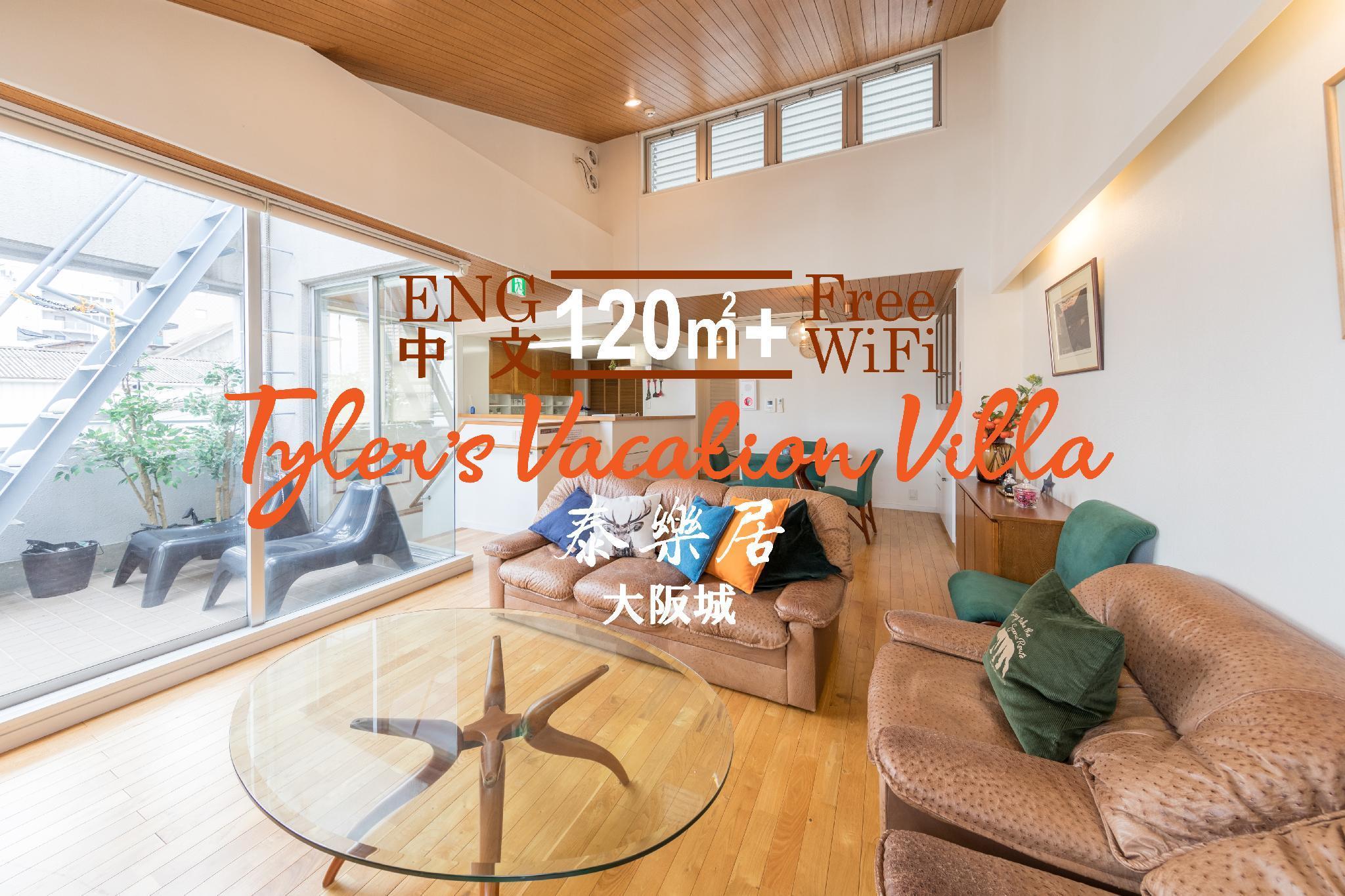 Tyler's Vacation Villa Osaka Castle